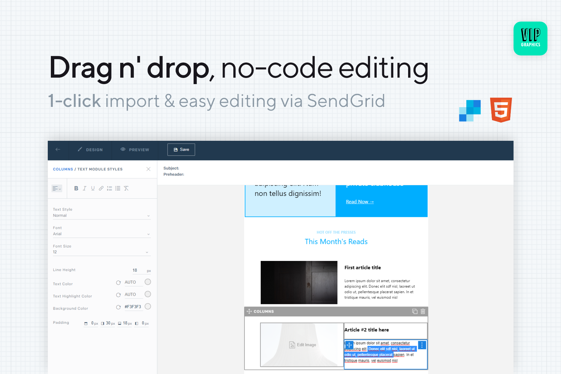 Drag-n-drop, no-code editable email template: 100% HTML, no code requires, no Canva or Photoshop | VIP.graphics